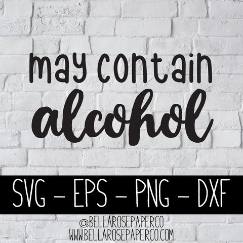 May Contain Alcohol | DIGITAL SVG BUNDLE