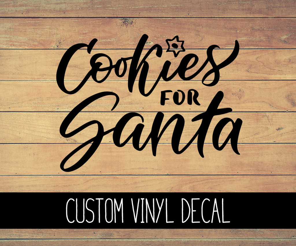 Cookies For Santa Vinyl Decal