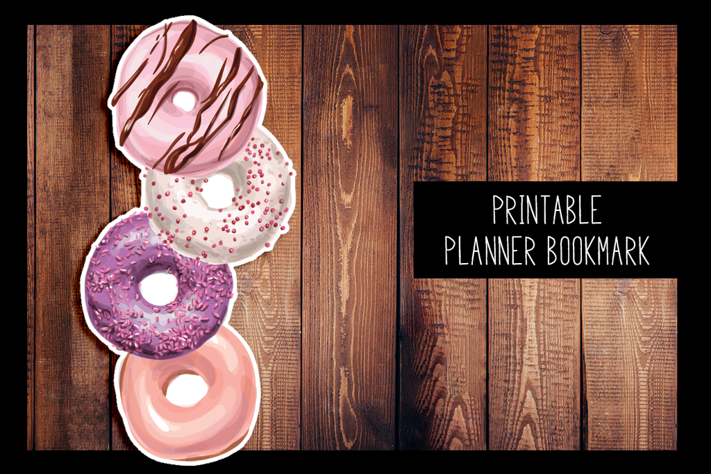 Donut Planner Bookmark | PRINTABLE DIGITAL BOOKMARK