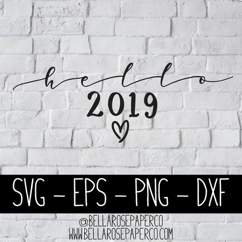 Hello 2019 | DIGITAL SVG BUNDLE