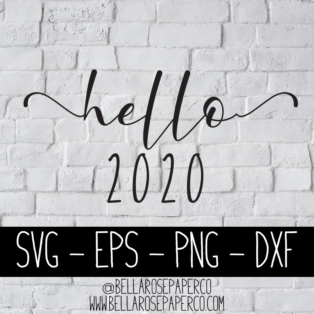 Hello 2020 | DIGITAL SVG BUNDLE