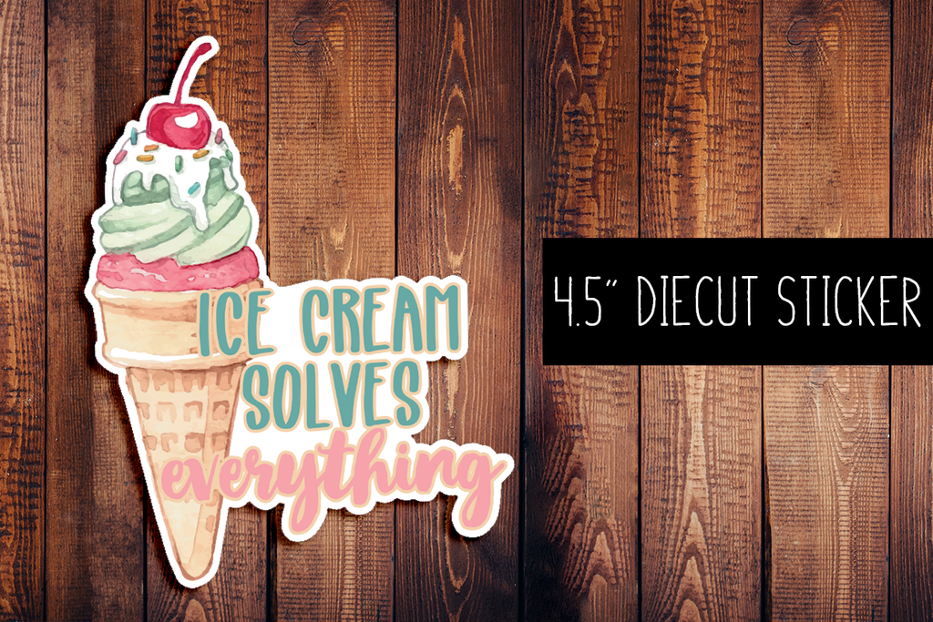Ice Cream Solves Everything Diecut Sticker