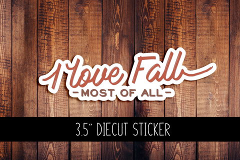 I Love Fall Diecut Sticker