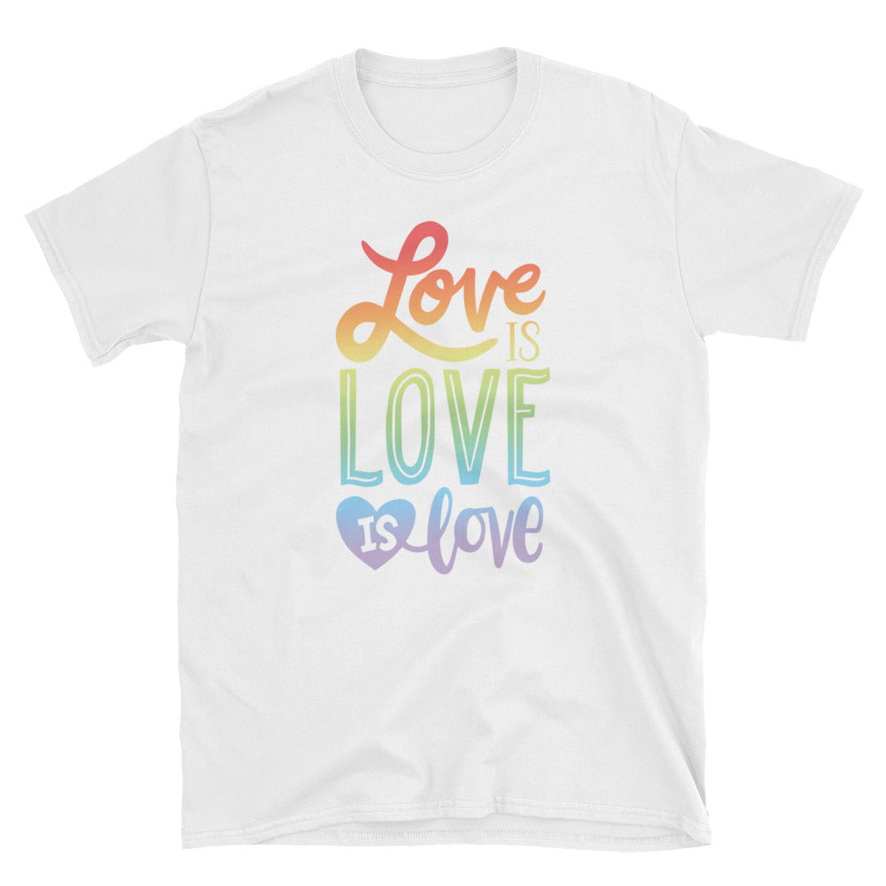 Love is Love Short-Sleeve T-Shirt