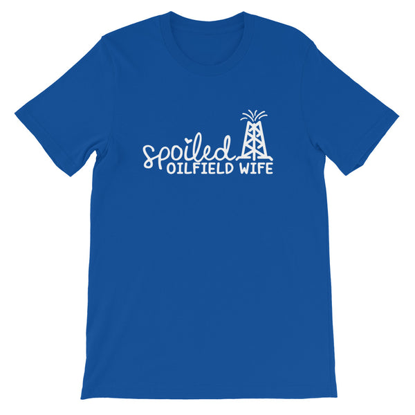 Spoiled Oilfield Wife Short-Sleeve T-Shirt