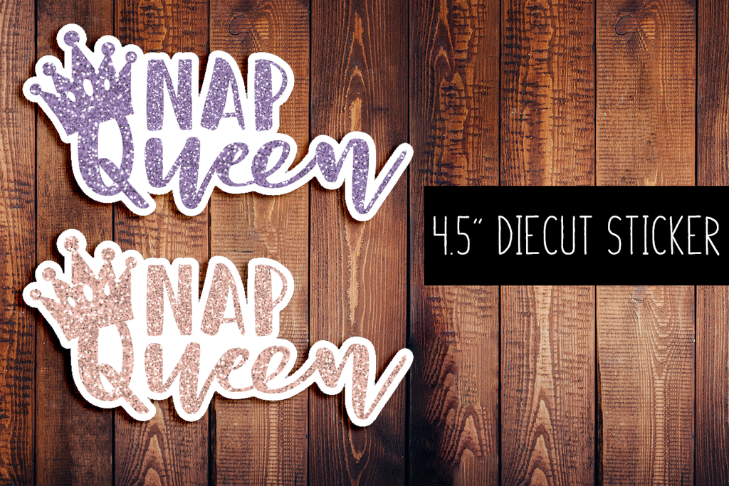 Nap Queen Glitter Diecut Sticker