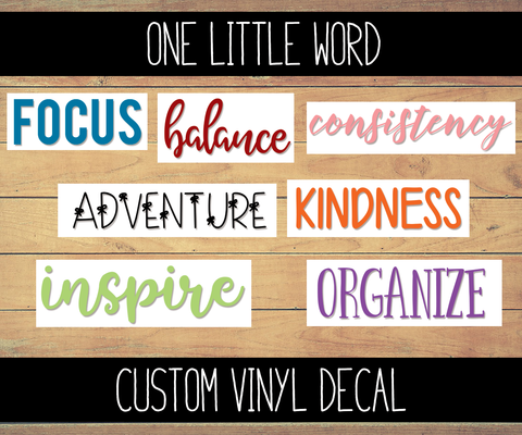 One Little Word Custom Vinyl Decal