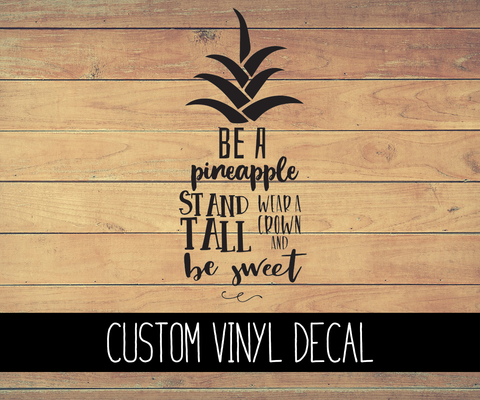 Pineapple Quote Vinyl Decal