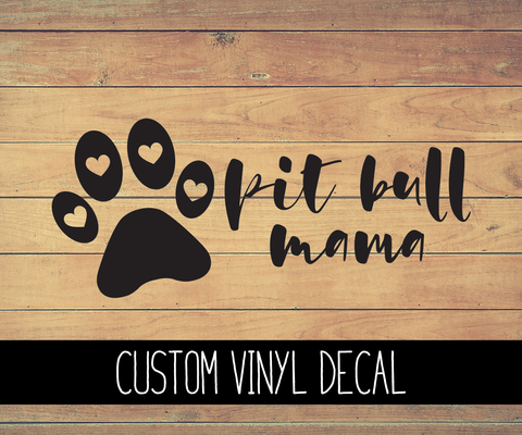 Pitbull Mama Vinyl Decal