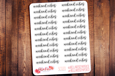 Weekend Vibes Planner Stickers SC020