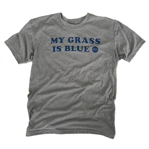 MY GRASS IS BLUE tee