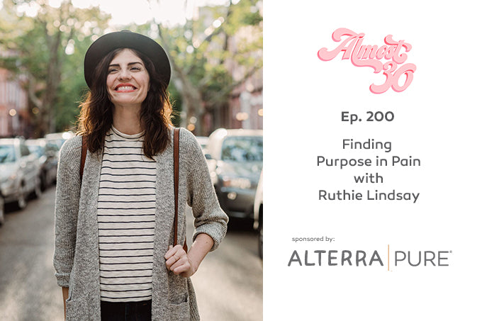Almost30 Podcast: Ruthie Lindsey