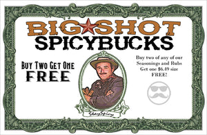 Big Shot Spicy Bucks