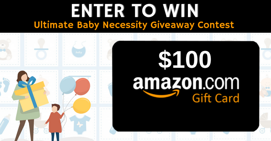 Win A $100 Amazon Gift Card and Shop Your Favorite Baby Necessities This Coming Holidays