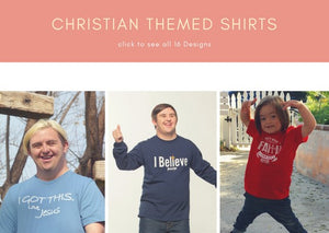 Christian Themed Shirts (16 Designs)