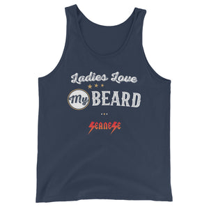 Unisex  Tank Top---Ladies Love My Beard---Click for more shirt colors