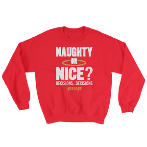 Sweatshirt--Naughty or Nice? Decisions...Decisions