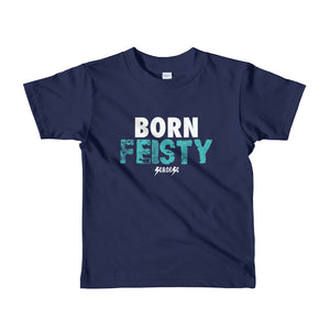 Toddler Short sleeve kids t-shirt---Born Feisty---Click for more shirt colors