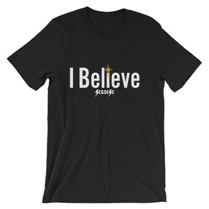Short-Sleeve Unisex T-Shirt--I Believe---Click for more shirt colors