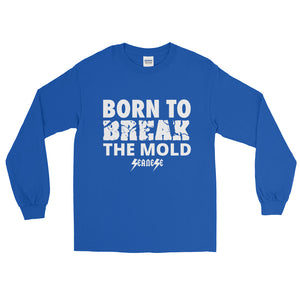 Long Sleeve T-Shirt---Born to Break the Mold---Click for more shirt colors