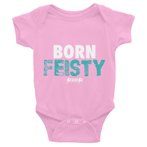 Infant Bodysuit---Born Feisty---Click for more shirt colors