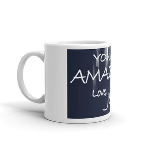 Mug---You Are Amazing. Love, Jesus