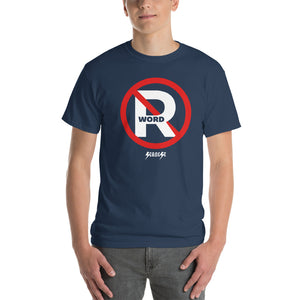 Short Sleeve T-Shirt Thick Cotton to Make Dad Happy---No R Word---Click for more shirt colors