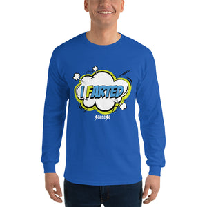 Long Sleeve Shirt---I Farted---Click for more shirt colors