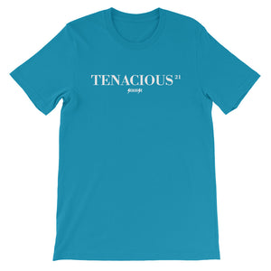Unisex short sleeve t-shirt---21Tenacious---Click for more shirt colors