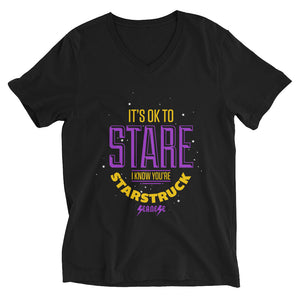 Unisex Short Sleeve V-Neck T-Shirt---It's ok to Stare I know You're Starstruck---Click for more shirt colors
