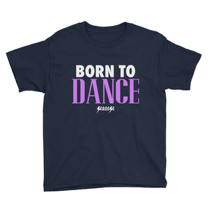 Youth Short Sleeve T-Shirt---Born to Dance---Click for more shirt colors