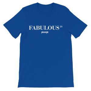 Unisex short sleeve t-shirt---21 Fabulous---Click for more shirt colors