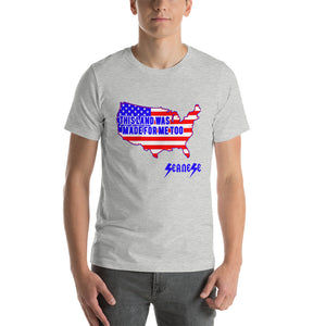 Short-Sleeve Unisex T-Shirt---Land Made for Me Too---Click for more shirt colors