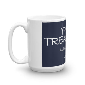 Mug---You Are Treasured. Love, Jesus