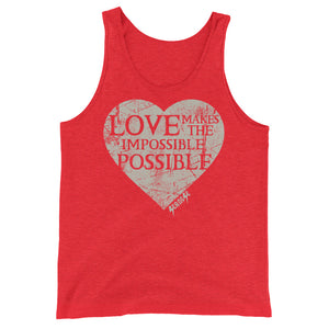 Unisex  Tank Top---Love Makes the Impossible Possible---Click for more shirt colors