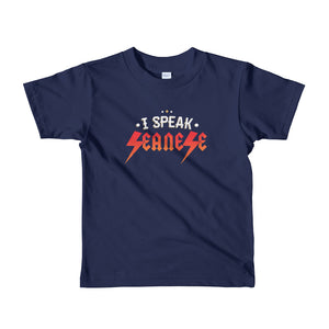 Toddler Short sleeve kids t-shirt---I Speak Seanese---Click for more shirt colors