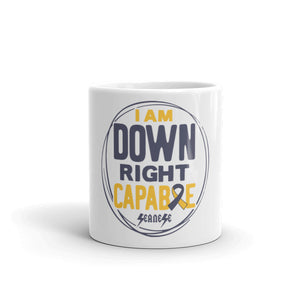 Mug I Am Down Right Capable