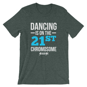 Unisex short sleeve t-shirt---Dancing is on the 21st Chromosome Blue/White Design---Click for more shirt colors