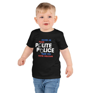 Toddler Short sleeve kids t-shirt---Polite Police---Click for more shirt colors