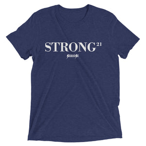 Upgraded Soft Short sleeve t-shirt---21Strong---Click for more shirt colors
