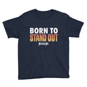 Youth Short Sleeve T-Shirt---Born to Stand Out---Click for more shirt colors