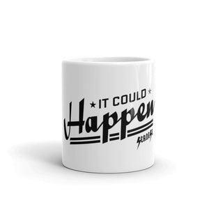 Mug---It Could Happen Black Design