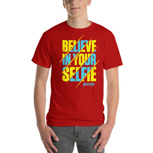 Short Sleeve T-Shirt Thick Cotton To Make Dad Happy---Believe in Your Selfie---Click for more shirt colors