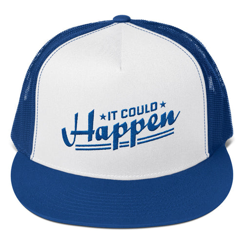 Trucker Cap---It Could Happen Royal Blue Design---Click for white