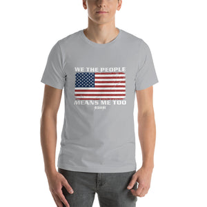 Short-Sleeve Unisex T-Shirt---We The People---Click for more shirt colors