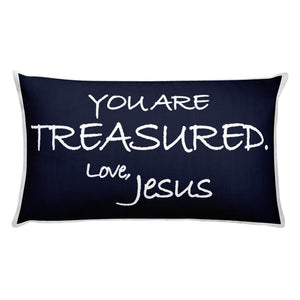 Rectangular Pillow---You Are Treasured. Love, Jesus Navy Blue---Printed One Side Only, White on Back