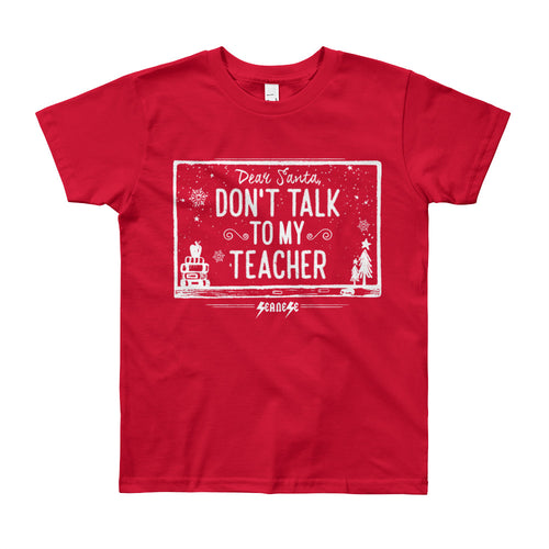Youth Short Sleeve T-Shirt--Don't Talk to My Teacher