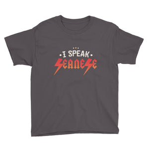 Youth Short Sleeve T-Shirt---I Speak Seanese---Click for more shirt colors