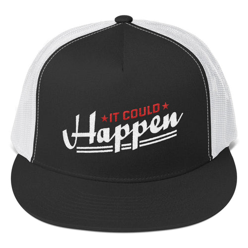 Trucker Cap---It Could Happen Red/White Design---Click for more hat colors