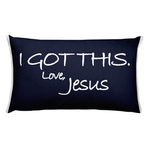 Rectangular Pillow---I Got This. Love, Jesus Navy Blue---Printed One Side Only, White on Back